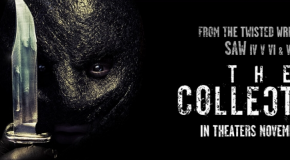 "Movie Review: ""The Collection"" Plus An Interview with the Writers."