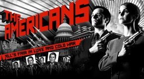 TV Review: The Americans (And I'm Proud to be an…)