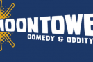 Moontower Comedy and Oddity Festival To Bring The Ruckus For Yet Another Year